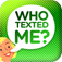 Who Texted Me? - Hear who just sent that message image